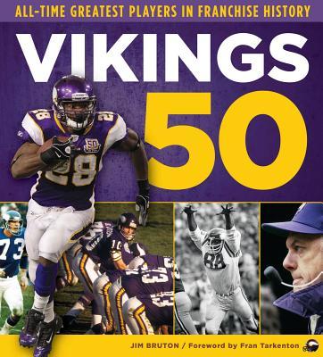 Vikings 50 By Bruton, Jim/ Tarkenton, Fran (FRW)